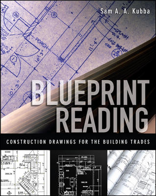 Blueprint Reading By Kubba, Sam A. A., Ph.D.