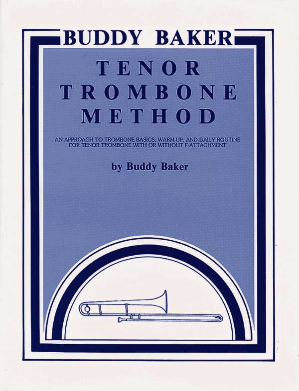 Buddy Baker Tenor Trombone Method By Baker, Buddy